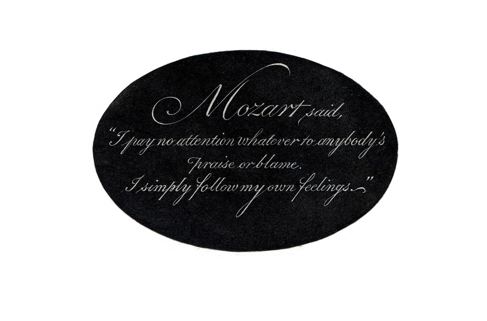 Mozart said